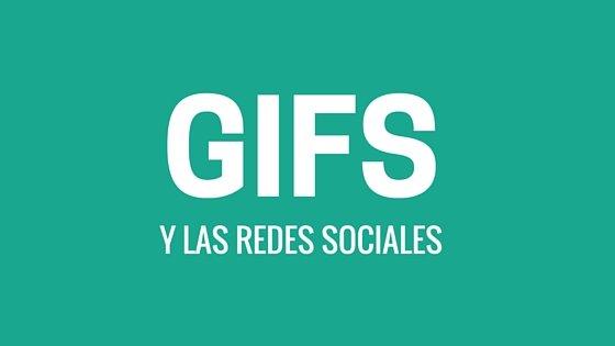Gifs y Redes Sociales